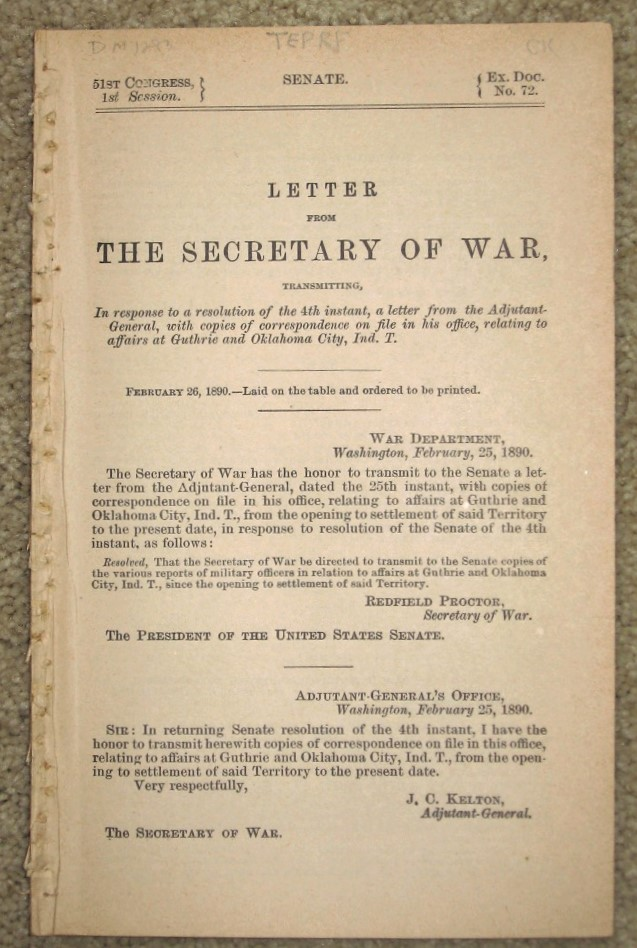 LETTER FROM THE SECRETARY OF WAR, transmitting, In response to a resolution ... relating to affairs at Guthrie and Oklahoma City, Ind. T. U S. Gov't, Secretary of War Senate Document.