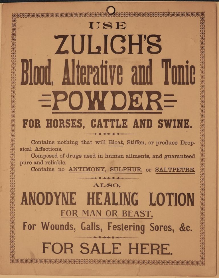 USE ZULICH'S Blood, Alternative and Tonic POWDER FOR HORSES, CATTLE AND SWINE. Zulicks.