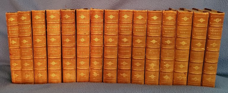 THE WORKS OF WILLIAM MAKEPEACE THACKERAY (15 volumes). William Makepeace Thackeray.