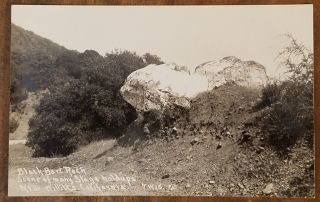 "BLACK BART ROCK Real Photo Post Card (RPPC) ""Scene of many stage holdups Near Willitts California"